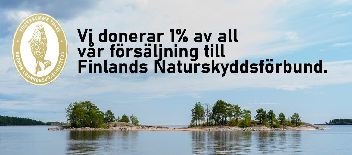 Vi donerar 1% av all vår försäljning till Finlands Naturskyddsförbund.